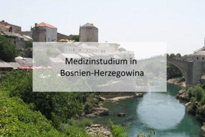 Medizinstudium in Bosnien Herzegowina