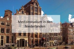 Medizinstudium in den Niederlanden