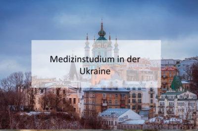 Medizinstudium in der Ukraine